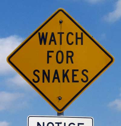 Watch for Snakes ... you don't see this sign in Oregon